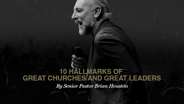 10 Hallmarks of Great Churches and Great Leaders